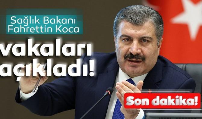Koca corona virüs Sağlık Bakanı Fahrettin vaka ve vefat sayısını açıkladı!
