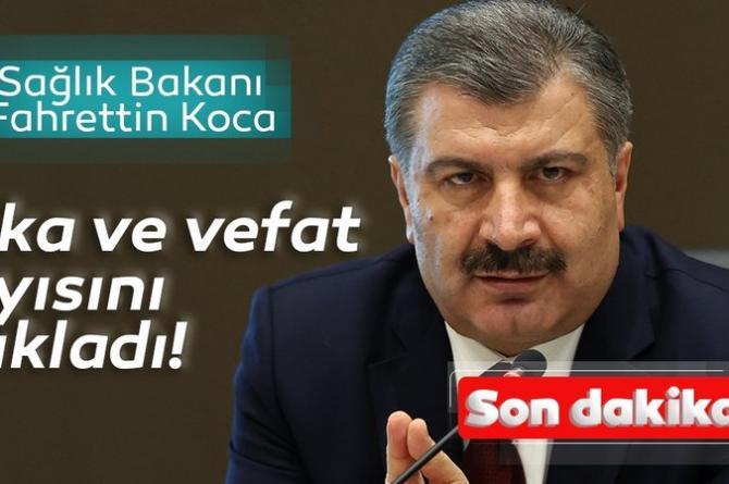 Sağlık Bakanı Fahrettin Koca Türkiye'deki son coronavirüs vaka sayısını açıkladı