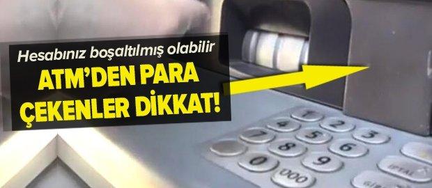 ATM'den para çekenler gizli tehlikeye dikkat!