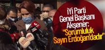 Sorumluluk siyasi irade olarak o talimatı veren sayın Erdoğan'dadır.