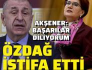 Özdağ İYİ Parti'den istifa etti